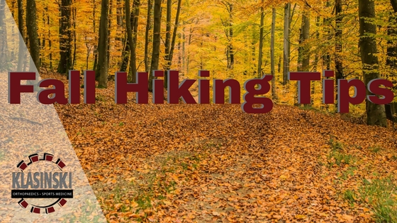 Fall Hiking Tips from Klasinski Clinic