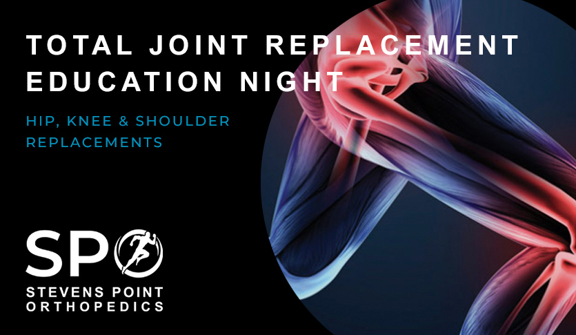 Total Joint Replacement Education Night Recap